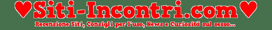 Siti Incontri, Recensioni, News, Consigli